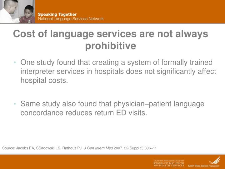 Cost of language services are not always prohibitive