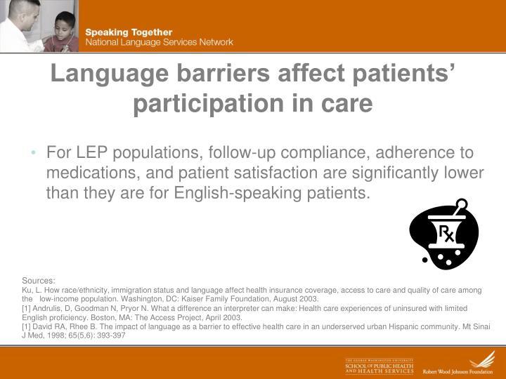 Language barriers affect patients' participation in care