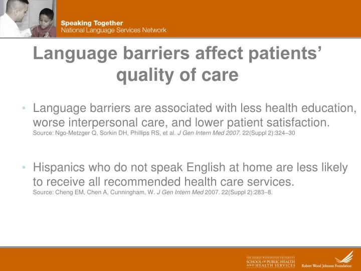 Language barriers affect patients' quality of care