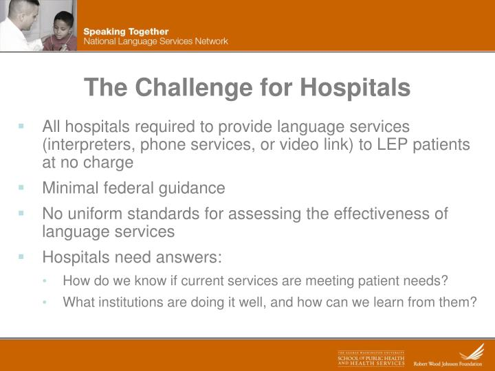 The Challenge for Hospitals