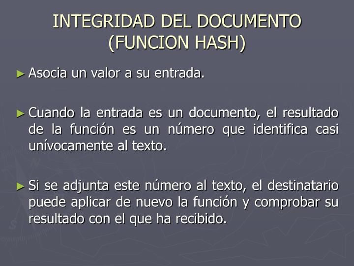 INTEGRIDAD DEL DOCUMENTO (FUNCION HASH)