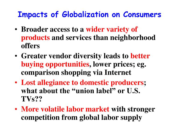 Impacts of Globalization on Consumers