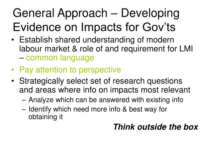 General Approach – Developing Evidence on Impacts for Gov'ts