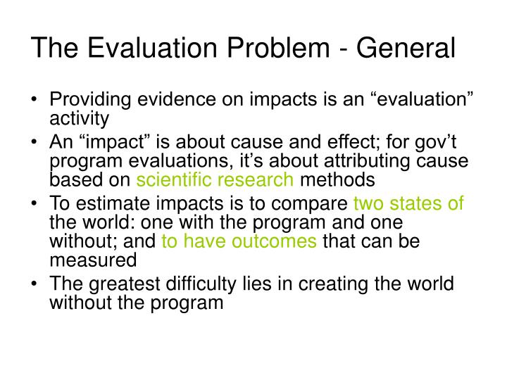The Evaluation Problem - General