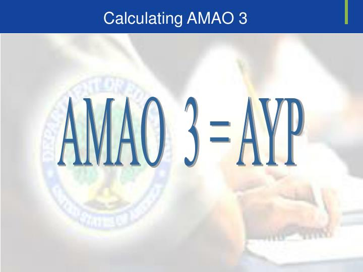 Calculating AMAO 3