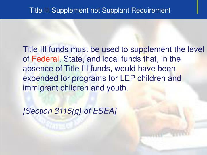 Title III Supplement not Supplant Requirement