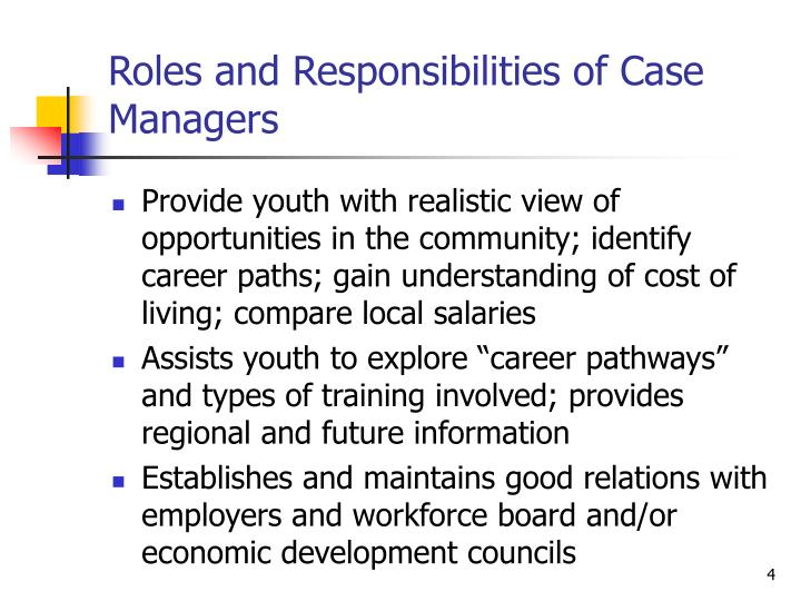 Roles and Responsibilities of Case Managers