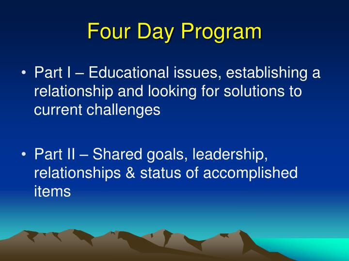 Four Day Program