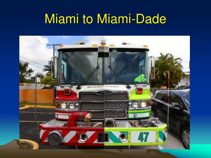 Miami to Miami-Dade
