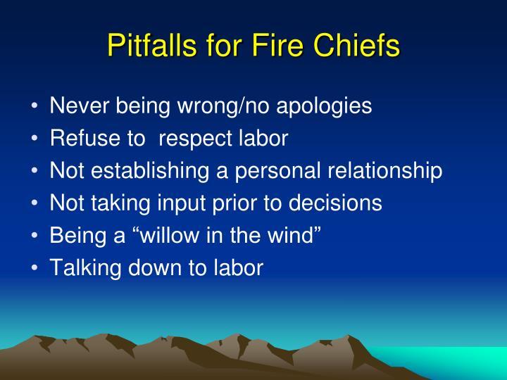 Pitfalls for Fire Chiefs