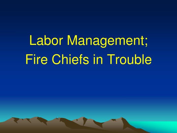 Labor Management;