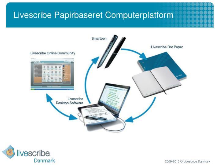 Livescribe Papirbaseret Computerplatform