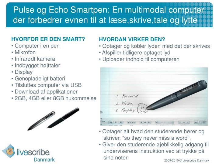 Pulse og Echo Smartpen: En multimodal computer der forbedrer evnen til at læse,skrive,tale og lytte