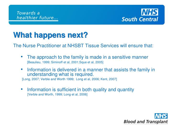 The Nurse Practitioner at NHSBT Tissue Services will ensure that: