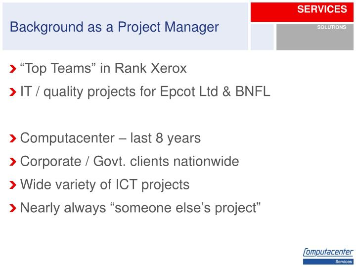 Background as a Project Manager