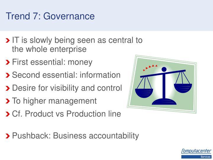 Trend 7: Governance