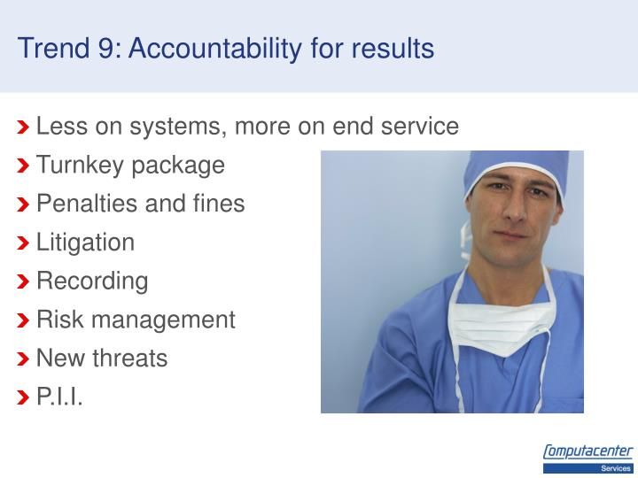 Trend 9: Accountability for results