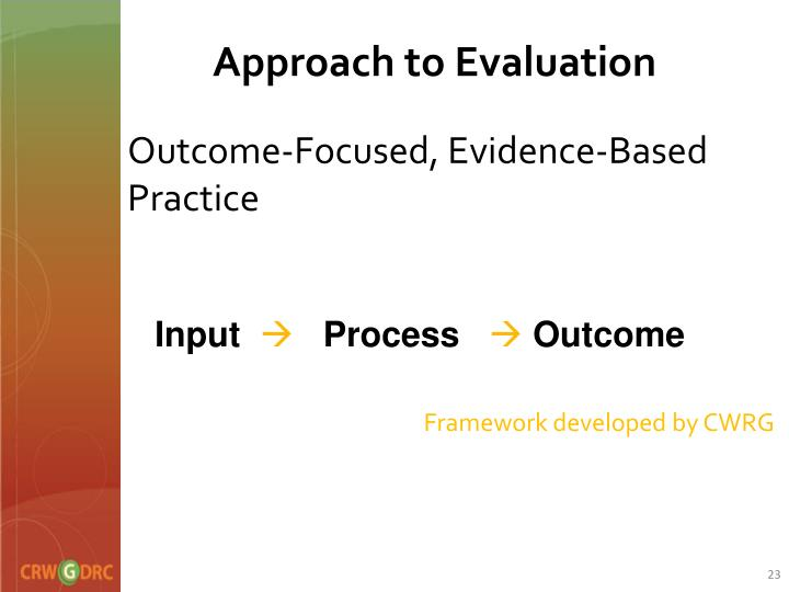 Approach to Evaluation