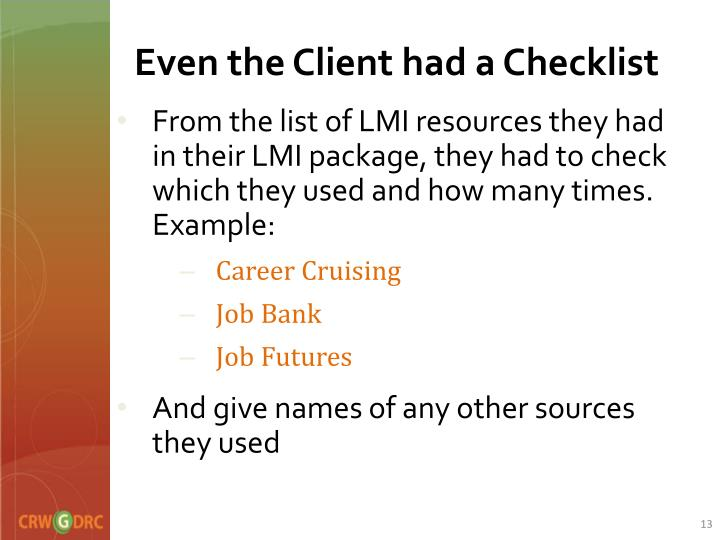 Even the Client had a Checklist