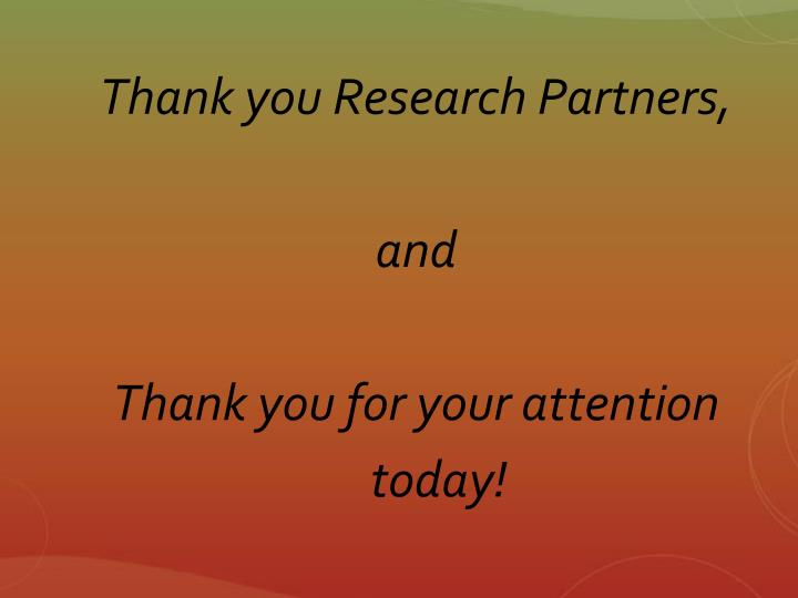 Thank you Research Partners,