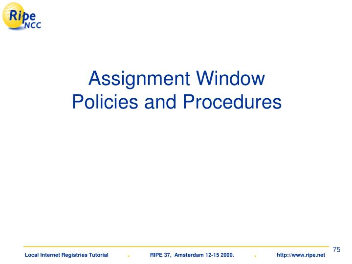 Assignment Window