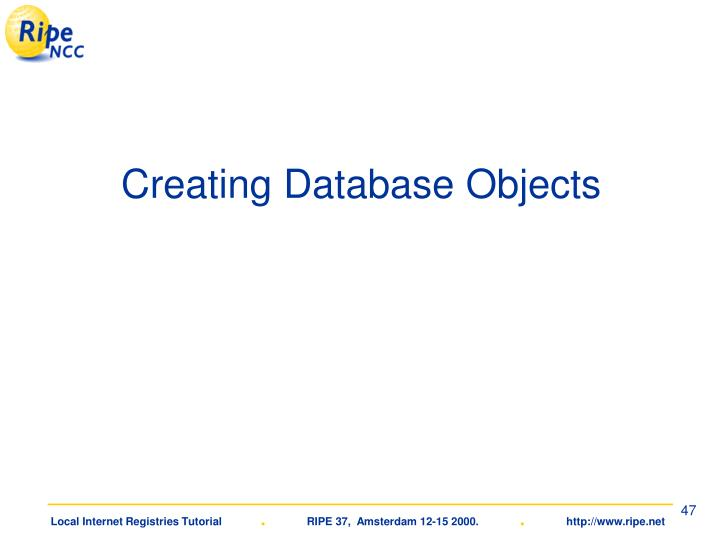 Creating Database Objects