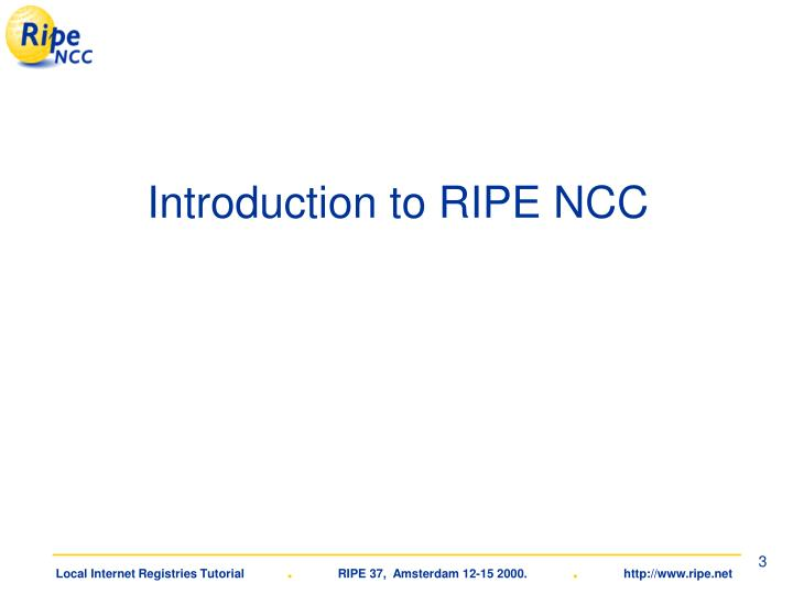Introduction to ripe ncc