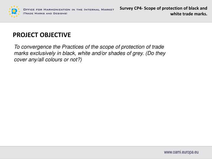 Survey CP4‐ Scope of protection of black and