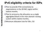 ipv6 eligibility criteria for isps