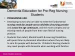 dementia education for pre reg nursing students