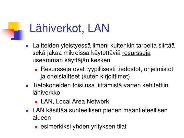 Lähiverkot, LAN