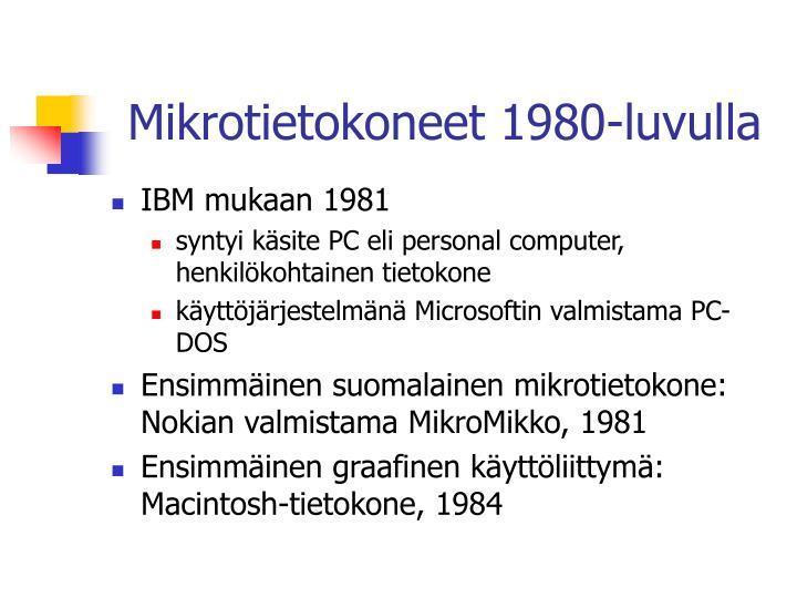 Mikrotietokoneet 1980-luvulla
