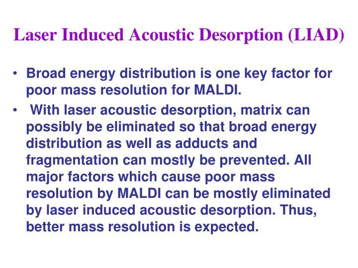 Laser Induced Acoustic Desorption (LIAD)
