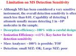limitation on ms detection sensitivity