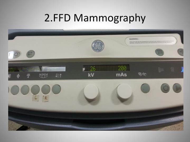 2.FFD Mammography