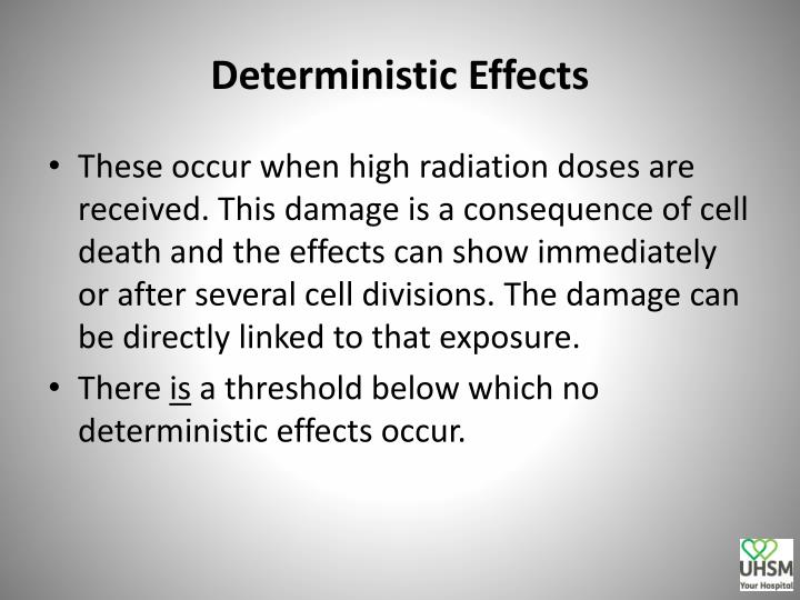 Deterministic Effects
