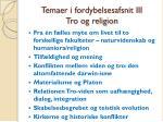temaer i fordybelsesafsnit iii tro og religion