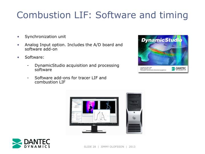 Combustion LIF: Software and timing