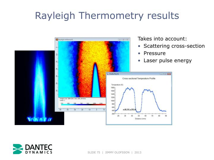 Rayleigh Thermometry results