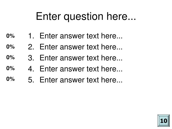 Enter question here...
