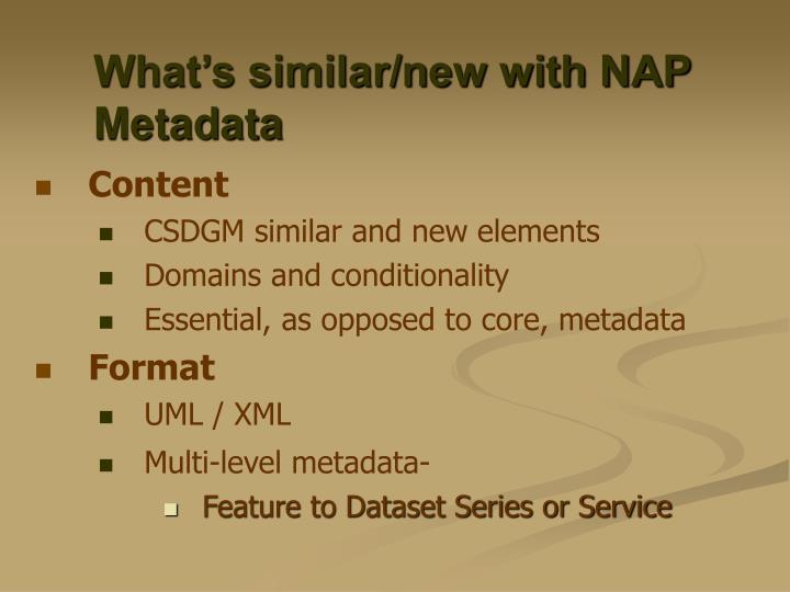 What's similar/new with NAP Metadata
