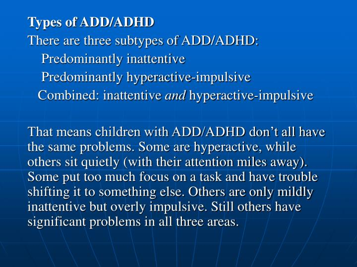 Types of ADD/ADHD