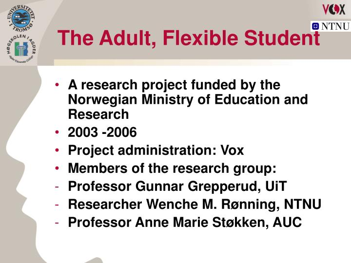 The adult flexible student