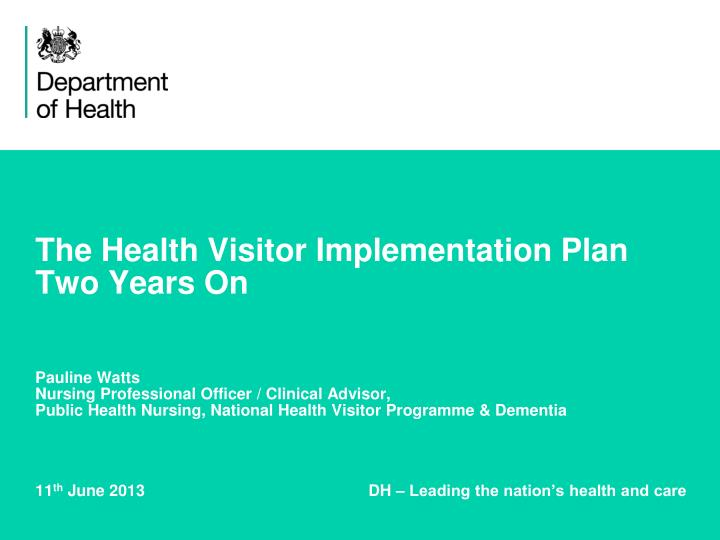 The Health Visitor Implementation Plan