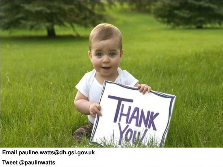 Email pauline.watts@dh.gsi.gov.uk