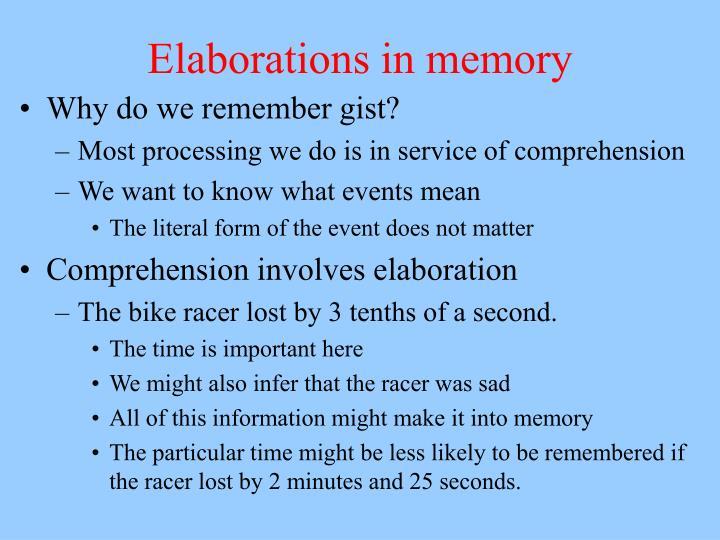 Elaborations in memory