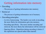 getting information into memory