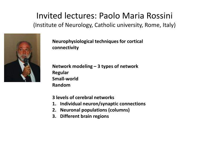 Invited lectures: Paolo Maria Rossini