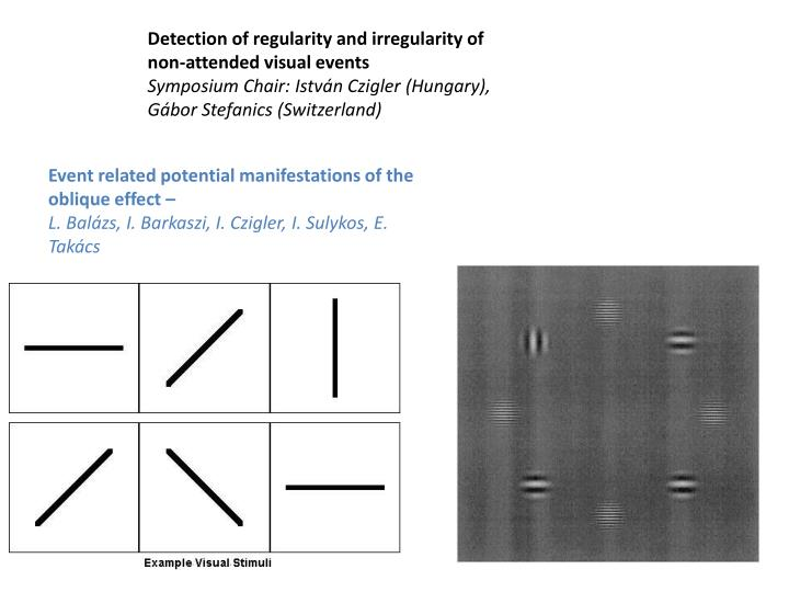 Detection of regularity and irregularity of non-attended visual events