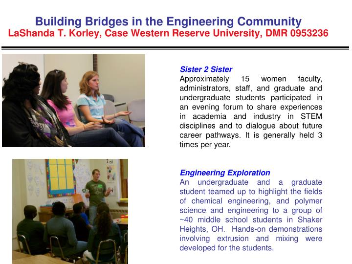 Building Bridges in the Engineering Community